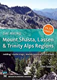 #6: Day Hiking: Mount Shasta, Lassen & Trinity: Alps Regions, Redding, Castle Crags, Marble Mountains, Lava Beds