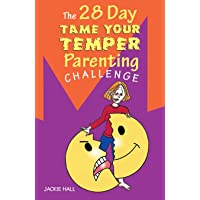 The 28 Day Tame Your Temper Parenting Challenge