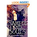 Samedi and Souls: A Paranormal Thriller (Samedi Noir Supernatural Thriller Series Book 1)