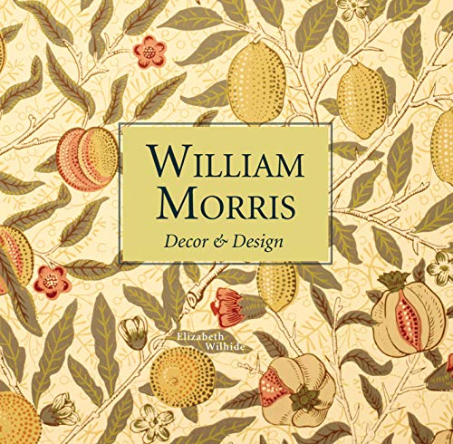 - William Morris: Décor & Design