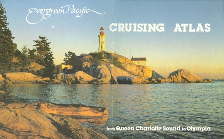 evergreen-pacific-cruising-atlas-from-queen-charlotte-sound-to-olympia