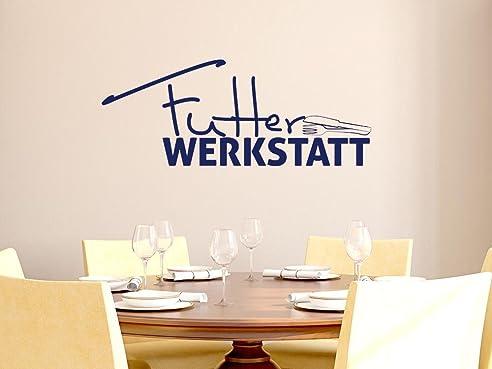 Wandtattoo Tattoo Wandaufkleber für Küche Spruch Futter Werkstatt ...