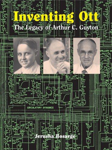 Inventing Ott: The Legacy of Arthur C. Guyton