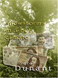 Snow Storms in a Hot Climate, Sarah Dunant, 1597222453