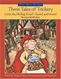 Three Tales of Trickery, Marilyn Helmer, 1550749374