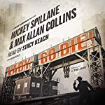 Lady, Go Die!: A Mike Hammer Novel | Mickey Spillane,Max Allan Collins