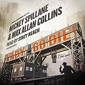 Lady, Go Die!: A Mike Hammer Novel | Mickey Spillane, Max Allan Collins
