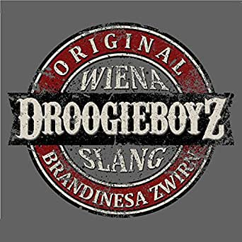 Wiena Slang 1 Explicit By Droogieboyz On Amazon Music Amazon Com