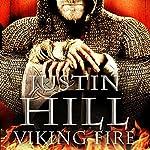 Viking Fire | Justin Hill