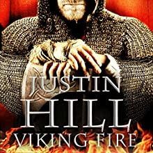 Viking Fire Audiobook by Justin Hill Narrated by Jonathan McGarrity