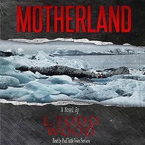 Motherland Audiobook