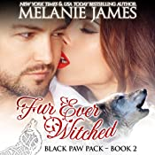 Fur Ever Witched: Black Paw Pack, Book 2 | Melanie James