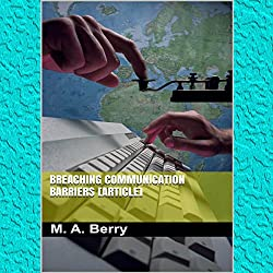 Breaching Communication Barriers