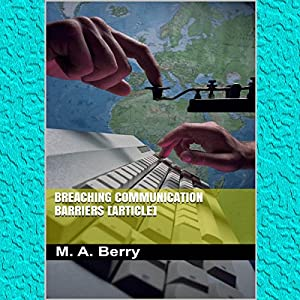 Breaching Communication Barriers Audiobook