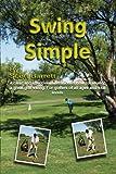 Swing Simple Golf Book (Paperback) (Swing Simple full swing) (Swing Simple full swing)