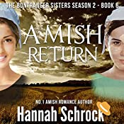 Amish Return: The Amish Bontrager Sisters Short Stories Series, Book 6 | Hannah Schrock