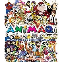 Animaq. Almanaque dos Desenhos Animados