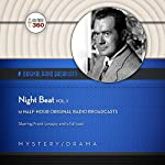 Night Beat, Vol. 1 |  Hollywood 360, NBC Radio