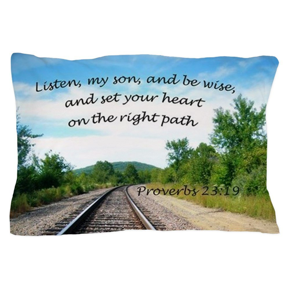 CafePress - Proverbs 23:19 - Standard Size Pillow Case, 20''x30'' Pillow Cover, Unique Pillow Slip