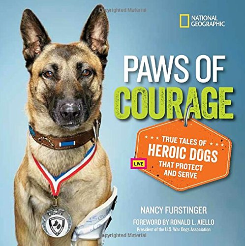 Image of Paws of Courage: True Tales of Heroic Dogs that Protect and Serve