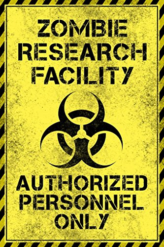 Poster Foundry Zombie Research Facility Authorized Personnel Only Warning Sign Stretched Canvas Wall Art 16×24 inch