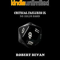 Critical Failures IX (Caverns and Creatures Book 9)