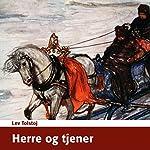 Herre og tjener [Master and Servant] | Lev Tolstoj
