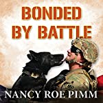 Bonded by Battle | Nancy Roe Pimm