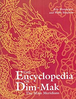 The Extra Meridians Points And More Encyclopedia Of Dim Mak