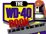 The WD-40 Book, Jim and Tim - The Duct Tape Guys Staff, 1887317155