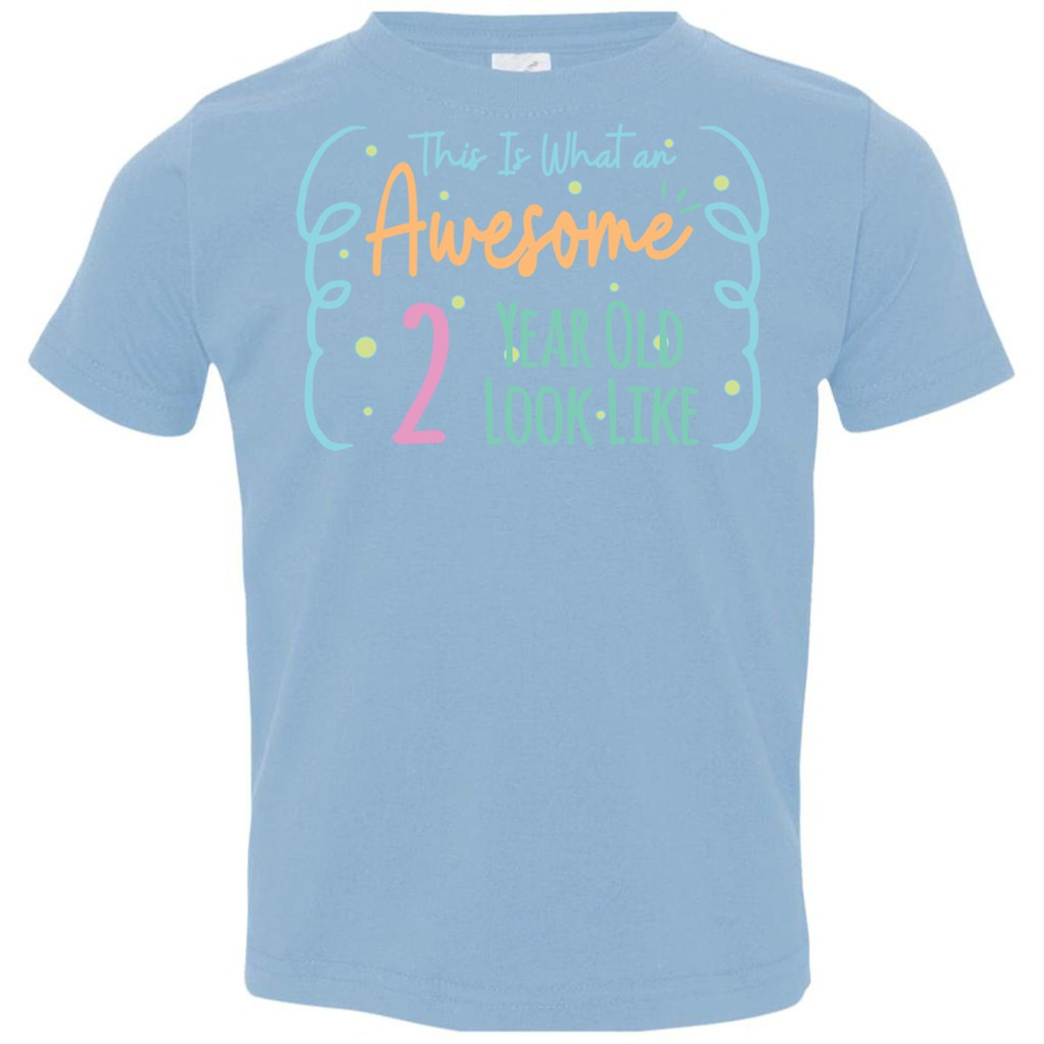 Pure S Designs This Is What An Awesome 2 Years Old Gift For Two Bday T Shirt 6607