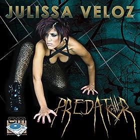 Julissa Veloz - Predator