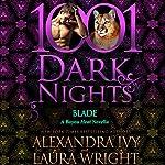 Blade: A Bayou Heat Novella | Alexandra Ivy,Laura Wright