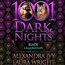 Blade: A Bayou Heat Novella Audiobook by Alexandra Ivy, Laura Wright Narrated by Emily Beresford
