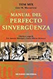 Manual Del Perfecto Sinvergüenza, Jose M. Muzaurrieta, 0897299078
