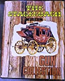 The Stagecoach Museum Gun Collection