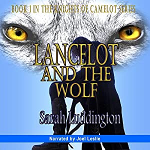 Lancelot and the Wolf Audiobook