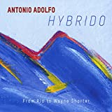 Hybrido: From Rio To Wayne Shorter