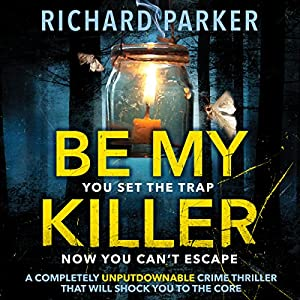 Be My Killer Audiobook