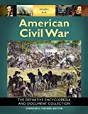 img - for American Civil War [6 volumes]: The Definitive Encyclopedia and Document Collection book / textbook / text book