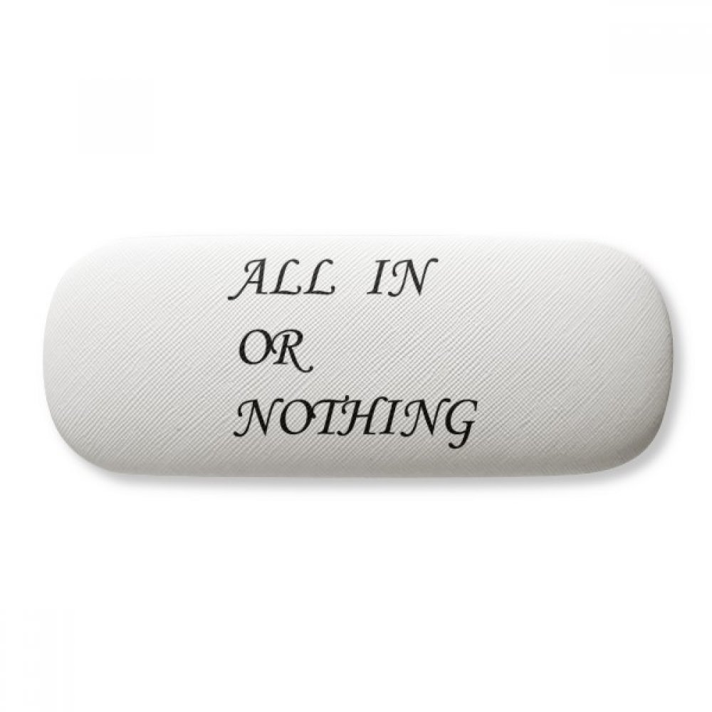 All In Or Nothing Quotes Glasses Case Eyeglasses Clam Shell Holder Storage Box