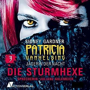 Die Sturmhexe (Patricia Vanhelsing 3) Hörbuch