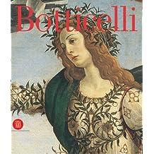 Botticelli: From Lorenzo the Magnificent to Savonarola