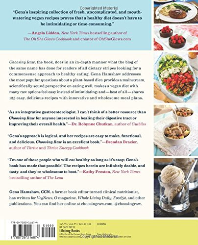 Choosing raw making raw foods part of the way you eat gena choosing raw making raw foods part of the way you eat gena hamshaw 9780738216874 amazon books forumfinder Images