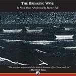 The Breaking Wave   Nevil Shute