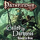 Called to Darkness Audiobook by Richard Lee Byers Narrated by Karen White