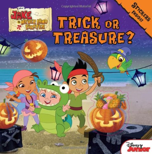 Jake and the Never Land Pirates Trick or Treasure?: Stickers Inside! (Halloween Costume Ideas Groups)