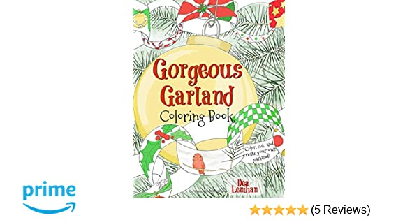 Amazon com: Gorgeous Garland Coloring Book: Color, cut, and