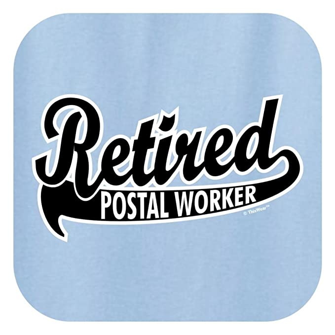 9b5e017be9 Amazon.com: ThisWear Retired Postal Worker, Retirement Gift T-Shirt:  Clothing