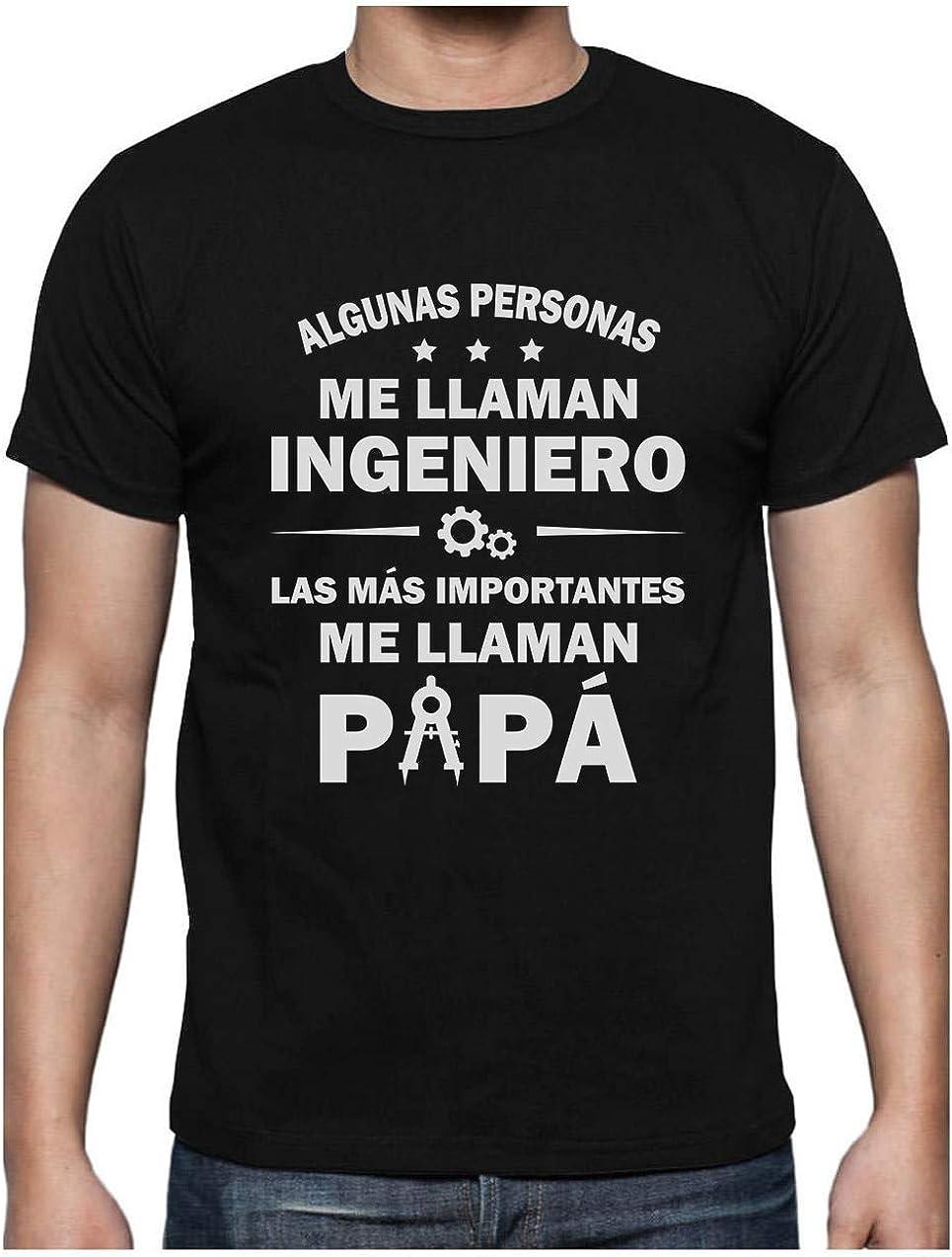 Camiseta para Hombre - Regalos para Ingenieros, Regalos para Hombre, Regalos para Padres. Camisetas Hombre Originales Divertidas - Algunos me Llaman Ingeniero los Más Importantes Papá -